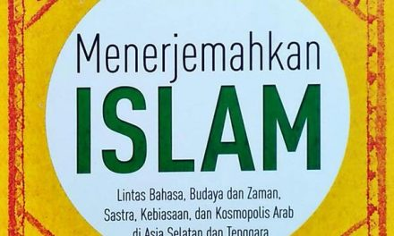 Islam Translated dan Pribumisasi Hadis
