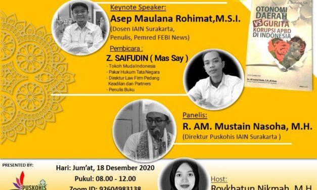 Peringati Hari Anti Korupsi Dunia, Puskohis IAIN Surakarta Adakan Bedah Buku dan Talk Show Nasional
