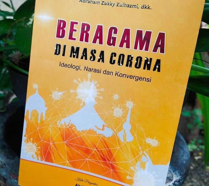 Beragama di Masa Corona: Merefleksikan Pandemi Secara Bersama-Sama